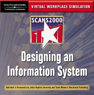 Scans 2000: Designing an Information System - Virtual Workplace Simulations CD-ROM