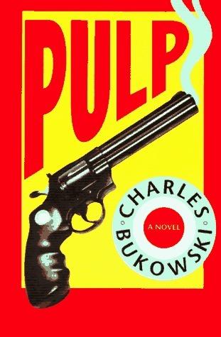 Pulp-Charles-Bukowski