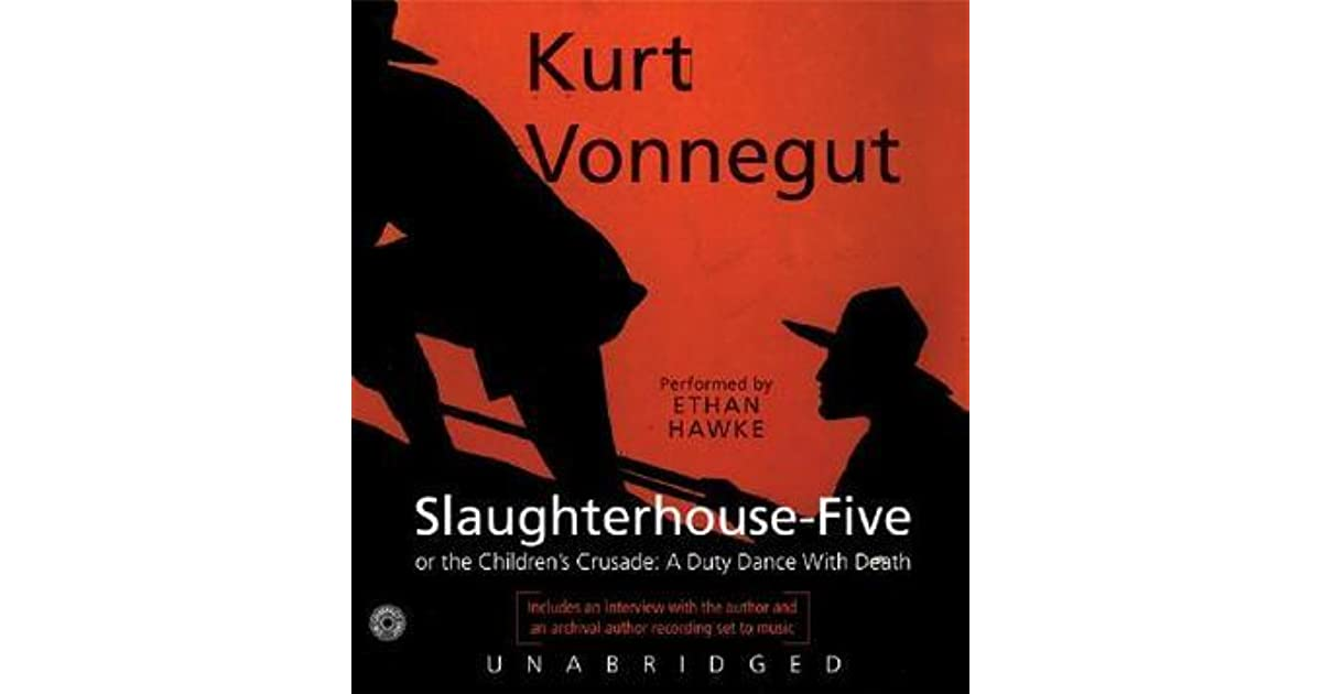 the portrayal of death in slaughterhouse five a novel by kurt vonnegut Slaughterhouse-five: a novel (modern library 100 best novels) by kurt vonnegut a banned book unstuck in time and how the library kept its forest despite mutant dogs #godwearspants or #godalmightypees banned 1972 - michigan - rochester banned for.