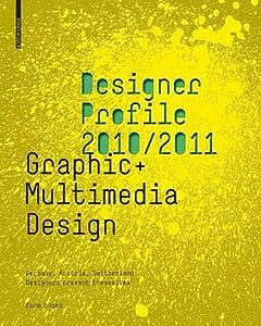 Designer Profile 2008/2009: Graphic + Multimedia Design