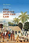 The Spirits and the Law: Vodou and Power in Haiti