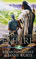 Mistress Of The Empire (The Empire Trilogy, #3)