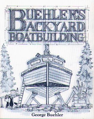 Buehler's Backyard Boatbuilding