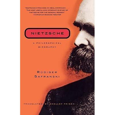Citation Nietzsche Chaos : Nietzsche: a philosophical biography by rüdiger safranski