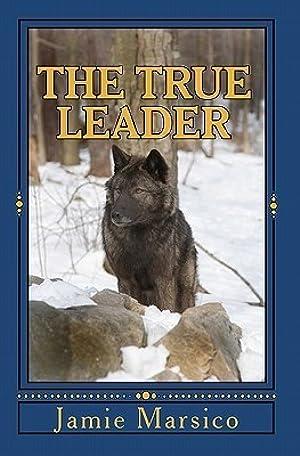 !!> BOOKS ✯ The True Leader  ⚡ Author Jamie Marsico – Submitalink.info
