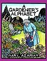 A Gardener's Alphabet by Mary Azarian