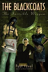 The Black Coats: The Invisible Weapon