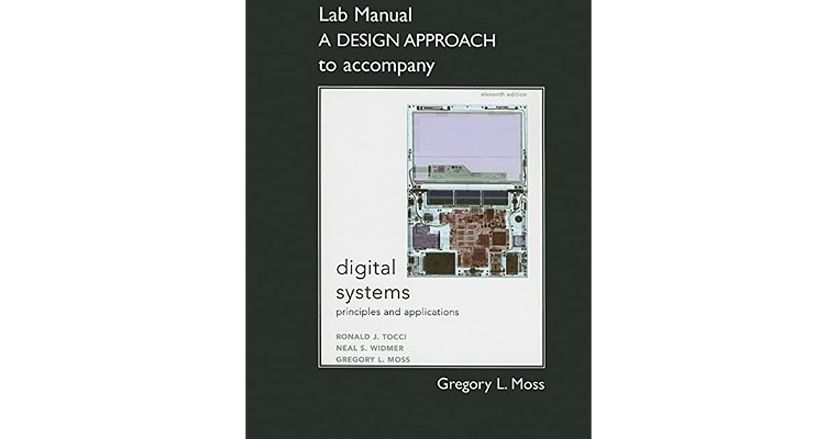 Student Lab Manual a Design Approach for Digital Systems