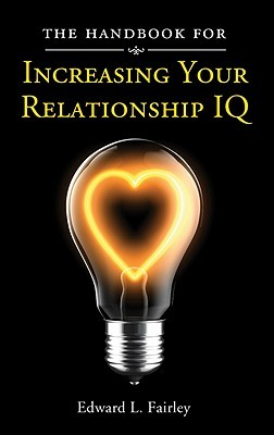 The Handbook for Increasing Your Relationship IQ