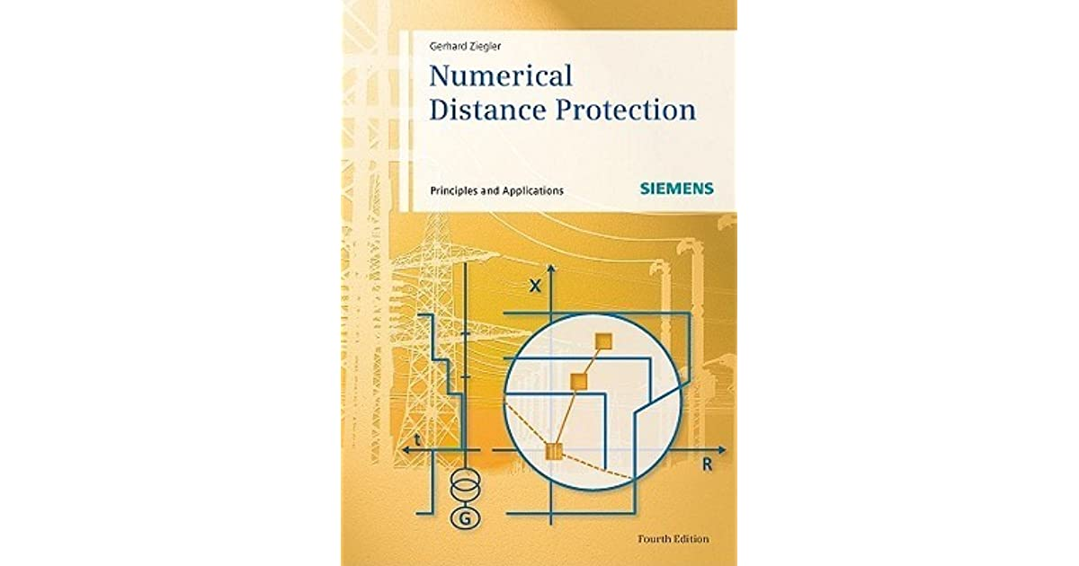Numerical Distance Protection Principles and Applications