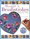 Beautiful Brushstrokes by Maureen McNaughton