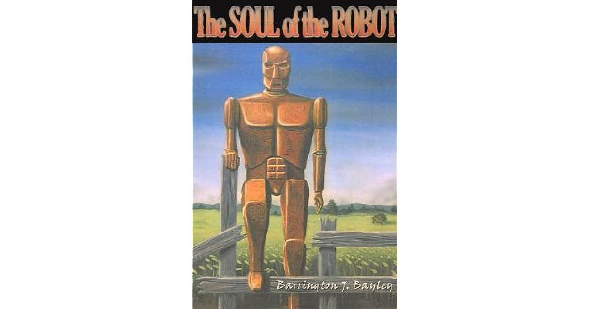 the soul of the robot bayley barrington j