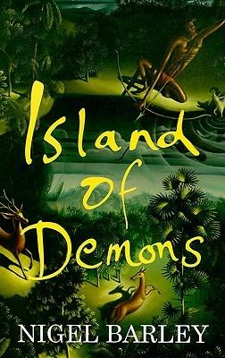Island of Demons by Nigel Barley