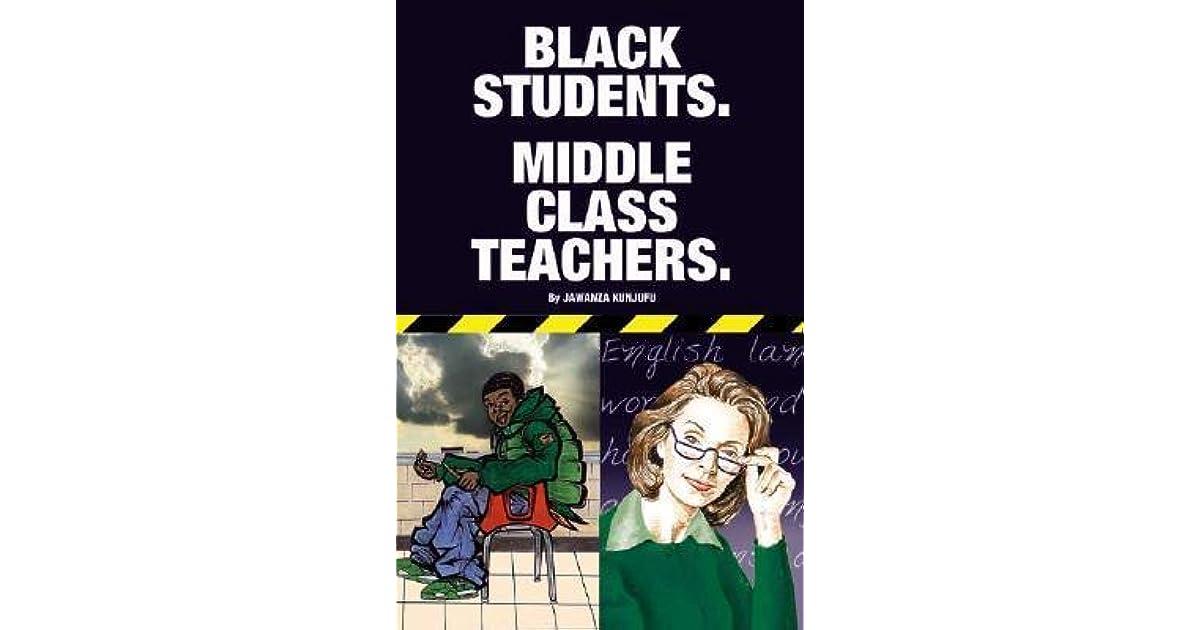 Black Students. Middle Class Teachers.