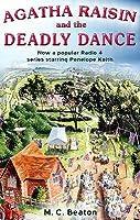 Agatha Raisin and the Deadly Dance (Agatha Raisin, #15)