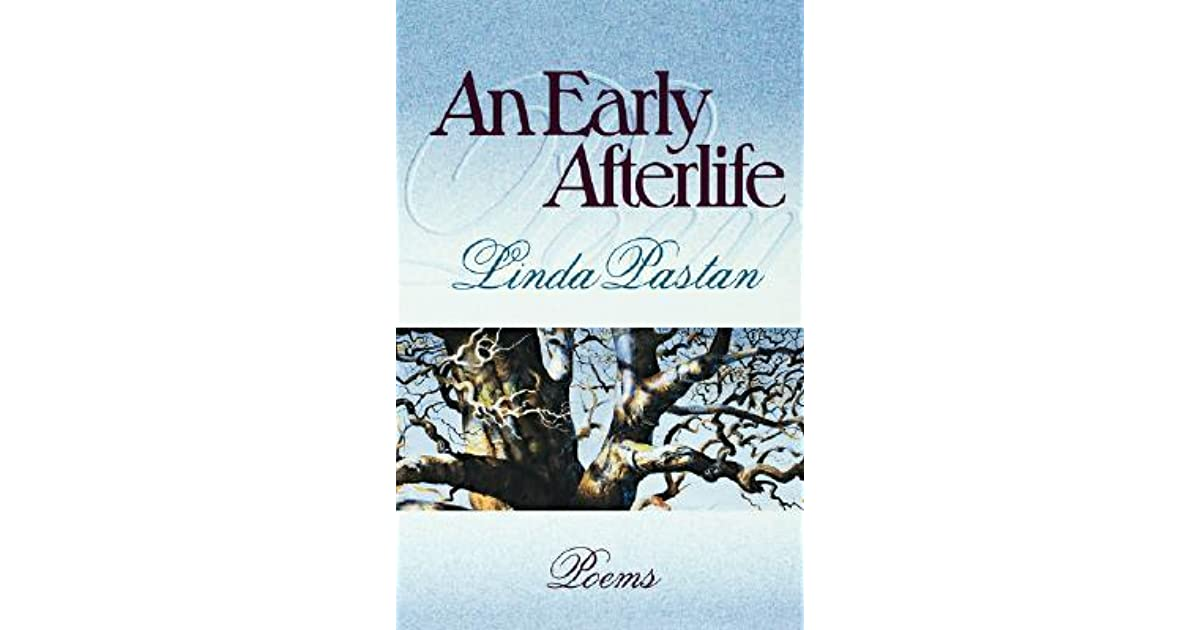 An Early Afterlife by Linda Pastan