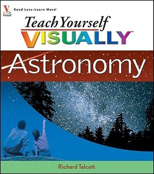 Teach Yourself VISUALLY Astronomy