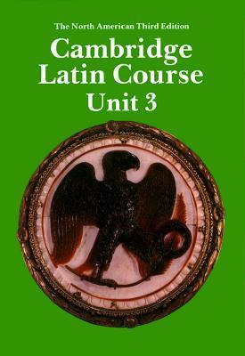 Cambridge Latin Course Unit 3 Student's Book North American Edition