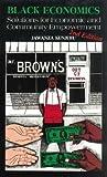 Black Economics: Solutions for Economic and Community Empowerment