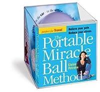 The Portable Miracle Ball Method