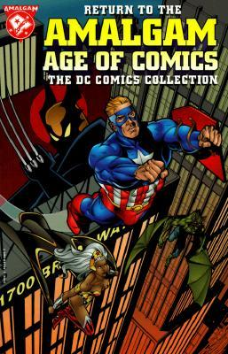 Return to the Amalgam Age of Comics: The DC Comics Collection