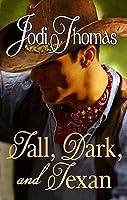 Tall, Dark, and Texan (Whispering Mountain, #3)