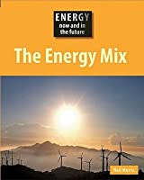 The Energy Mix