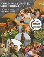 Child Development and Education (MyEducationLab Series)