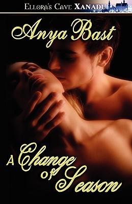 A Change of Season (Seasons of Pleasure, #5)  by  Anya Bast