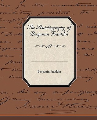 The Biography of Benjamin Franklin