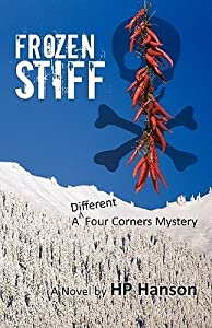 Frozen Stiff: A Different Four Corners Mystery