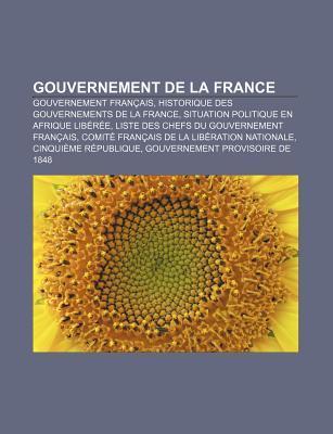 Gouvernement de La France: Gouvernement Francais, Historique Des Gouvernements de La France, Situation Politique En Afrique Liberee