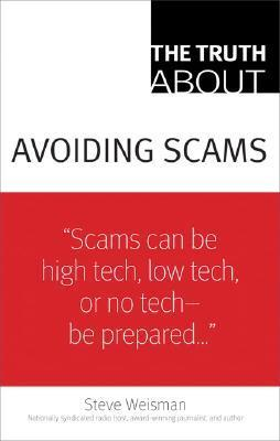 The-Truth-About-Avoiding-Scams