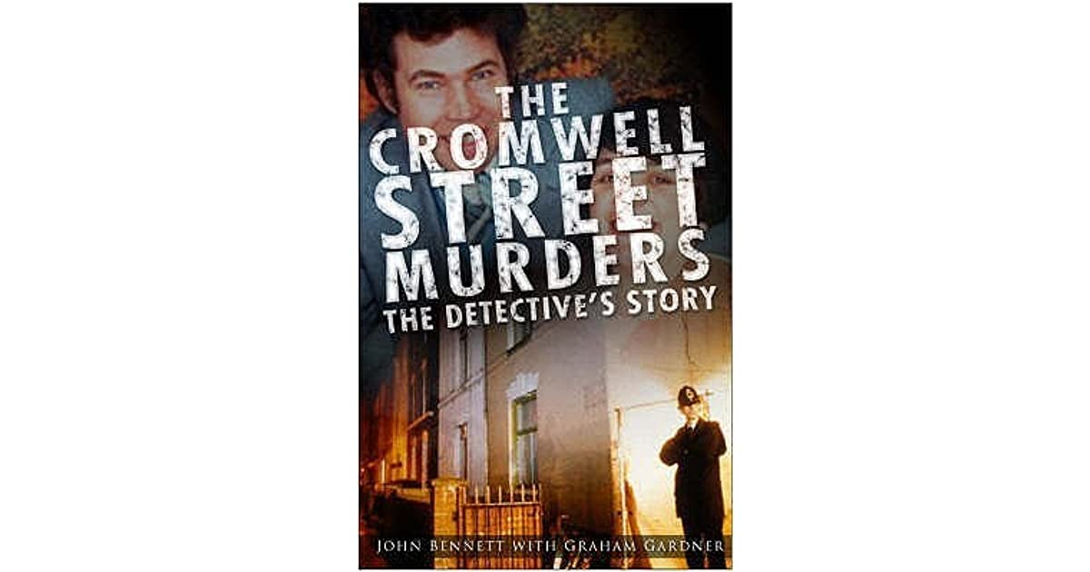 The Cromwell Street Murders The Detective S Story By John border=