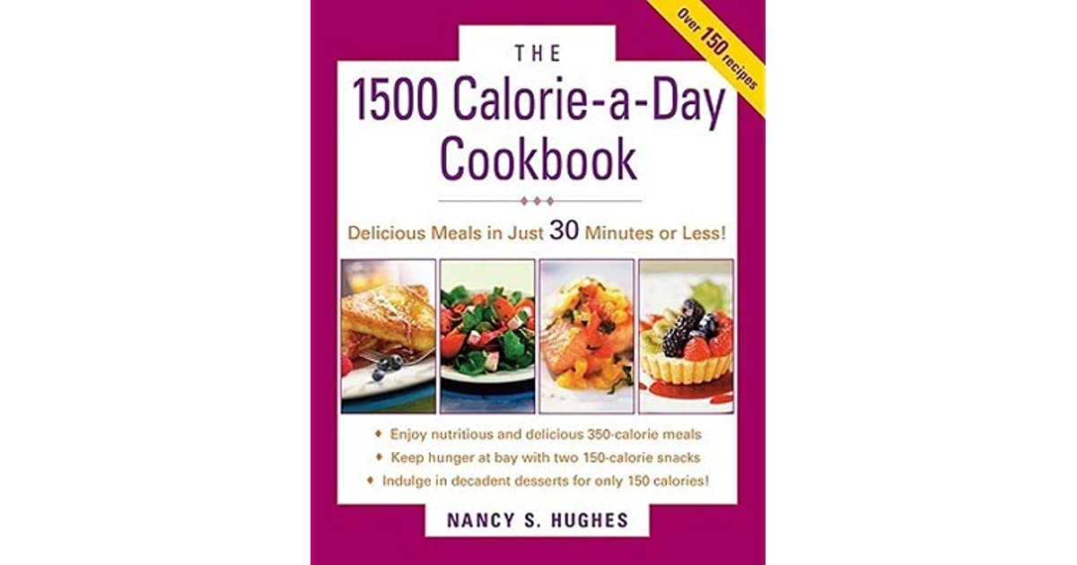 The 1500 calorie a day cookbook by nancy s hughes forumfinder Choice Image