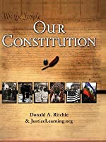Our Constitution: What It Says, What It Means