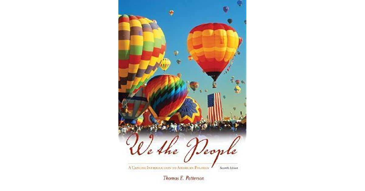 We The People A Concise Introduction To American Politics