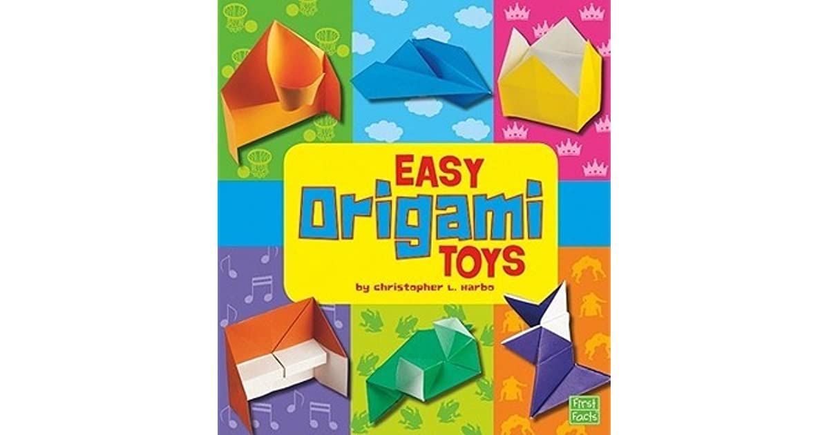 Easy Origami Toys By Christopher L Harbo