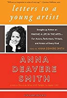 Letters to a Young Artist: Straight-Up Advice on Making a Life in the Arts