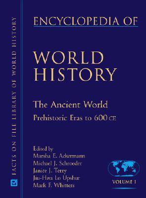 Encyclopedia of World History by Marsha E  Ackermann
