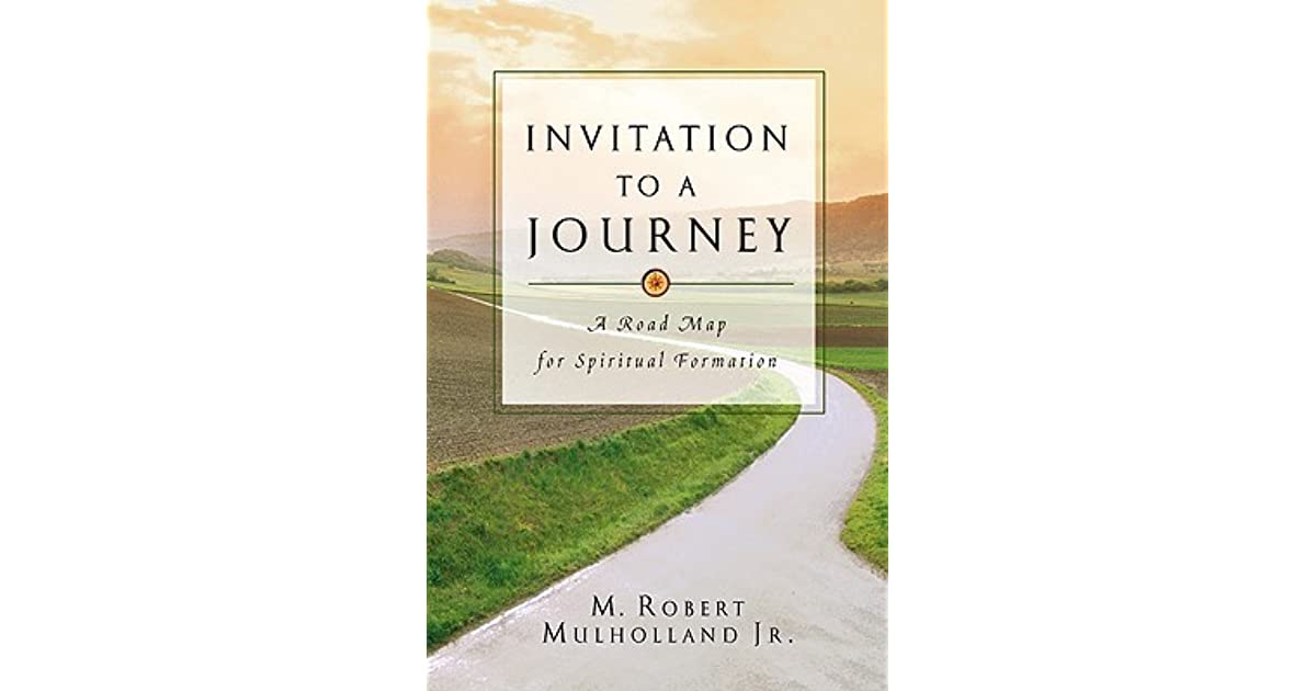 invitation to a journey mulholland Invitation to a journey: a road map for spiritual formation and over one million other books are available for amazon kindle learn more.