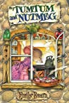 The First Adventure (Tumtum and Nutmeg #1)