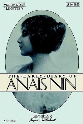 The Early Diary of Anaïs Nin, Vol. 1: 1914-1920