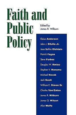 Faith and Public Policy by James R. Wilburn