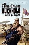 A Town Called Suckhole
