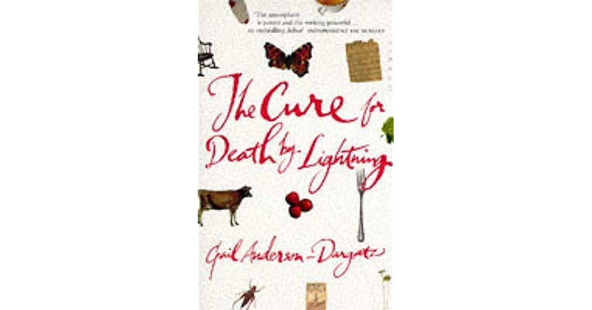 the cure for death by lightning The cure for death by lightning a novel (book) : anderson-dargatz, gail.