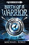 Birth of a Warrior (Spartan Warrior, #2)