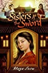 Sisters of the Sword (Sisters of the Sword, #1)