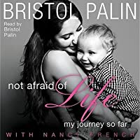 Image result for bristol palin not afraid life