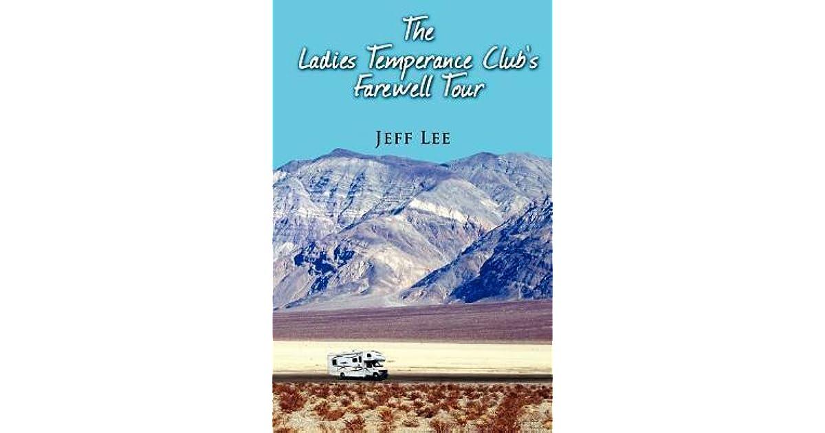 The Ladies Temperance Clubs Farewell Tour